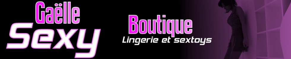 Gaëlle Sexy Boutique